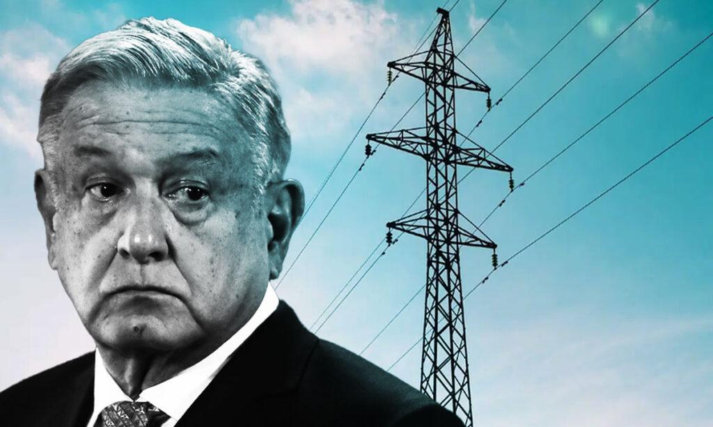 AMLO debe evitar ruptura internacional por reforma eléctrica