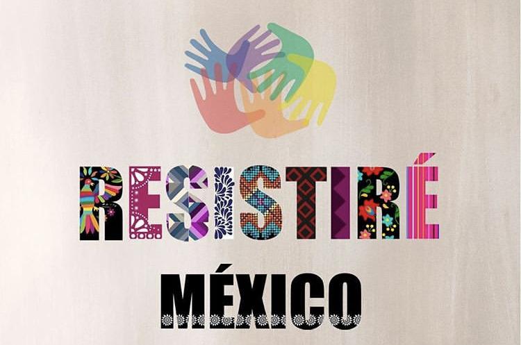 Resistiré México